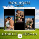 Iron Horse Box Set: Iron Horse Collection, Book 1 (Unabridged) MP3 Audiobook