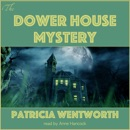 The Dower House Mystery (Unabridged) MP3 Audiobook