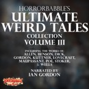 HorrorBabble's Ultimate Weird Tales Collection, Volume III (Unabridged) MP3 Audiobook