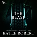 The Beast: Wicked Villains, Book 4 (Unabridged) MP3 Audiobook