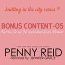 Knitting in the City Bonus Content – 05: Deleted Scene Neanderthal Seeks Human MP3 Audiobook