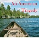 An American Tragedy (Unabridged) MP3 Audiobook