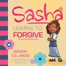 Sasha Learns to Forgive (Unabridged) MP3 Audiobook