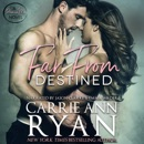 Far from Destined: Promise Me, Book 3 (Unabridged) MP3 Audiobook