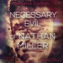 Necessary Evil of Nathan Miller MP3 Audiobook