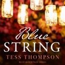 Blue String: Blue Mountain Series, Book 4 (Unabridged) MP3 Audiobook