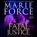 Fatal Justice (German Edition): Wenn du mich liebst, Fatal Serie 2 [If You Love Me, Fatal Series 2] (Unabridged) MP3 Audiobook