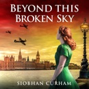 Beyond This Broken Sky (Unabridged) MP3 Audiobook