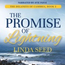 The Promise of Lightning: The Delaneys of Cambria, Book 2 (Unabridged) MP3 Audiobook