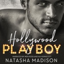 Hollywood Playboy: Hollywood Royalty, Book 1 (Unabridged) MP3 Audiobook