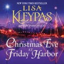 Christmas Eve at Friday Harbor MP3 Audiobook