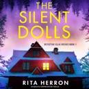 The Silent Dolls: Detective Ellie Reeves, Book 1 (Unabridged) MP3 Audiobook