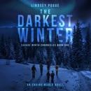 The Darkest Winter: An Ending World Novel: Savage North Chronicles, Book 1 (Unabridged) MP3 Audiobook