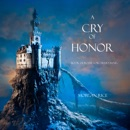 A Cry of Honor (Book #4 in the Sorcerer's Ring) MP3 Audiobook