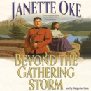 Beyond the Gathering Storm: Two Compassionate Hearts, Now at Risk of Being Broken... MP3 Audiobook