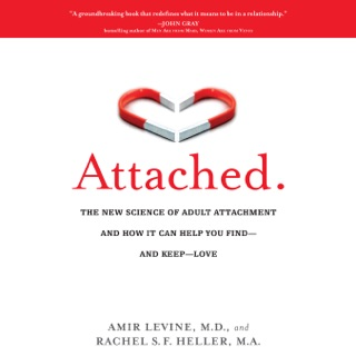 Attached: The New Science of Adult Attachment and How It Can Help You Find--and Keep-- Love (Unabridged) MP3 Download