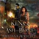 King of Ash and Bone MP3 Audiobook