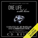One Life with Him: The Submission Series, Book 3 (Unabridged) MP3 Audiobook