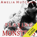 Playing with Monsters (Unabridged) MP3 Audiobook