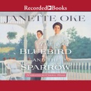 The Bluebird and the Sparrow: Women of the West, Book 10 MP3 Audiobook