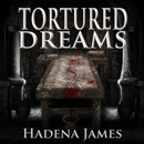 Tortured Dreams: Dreams & Reality Series, Book 1 MP3 Audiobook