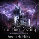 Taunting Destiny: The Fae Chronicles, Book 2 (Unabridged) MP3 Audiobook