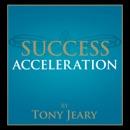 Success Acceleration MP3 Audiobook
