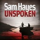 Unspoken: A chilling psychological thriller with a shocking twist MP3 Audiobook