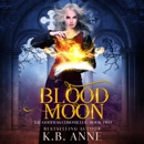 Blood Moon: The Goddess Chronicles, Book Two (Unabridged) MP3 Audiobook