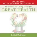 Meditations for Loving Yourself to Great Health descarga de libros electrónicos