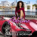 Adeline, Getting Even: Women Sleuths Romantic Comedy MP3 Audiobook