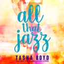 All That Jazz: Loving My Best Friend's Brother MP3 Audiobook