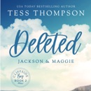 Deleted: Jackson and Maggie: The Cliffside Bay Series, Book 2 (Unabridged) MP3 Audiobook