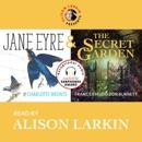 Alison Larkin Presents: Jane Eyre and The Secret Garden (Unabridged) MP3 Audiobook