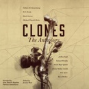 Clones: The Anthology: Frontiers of Speculative Fiction, Book 1 (Unabridged) MP3 Audiobook