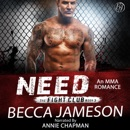 Need: The Fight Club, Book 3 (Unabridged) MP3 Audiobook