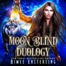 Moon Blind Duology MP3 Audiobook