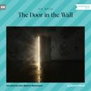The Door in the Wall (Unabridged) MP3 Audiobook