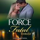 Fatal Threat: Fatal Series, Book 11 (Unabridged) MP3 Audiobook