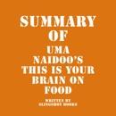 Summary of Uma Naidoo's This Is Your Brain on Food (Unabridged) MP3 Audiobook
