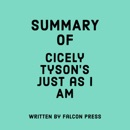 Summary of Cicely Tyson's Just as I Am (Unabridged) MP3 Audiobook