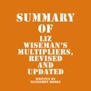 Summary of Liz Wiseman's Multipliers, Revised and Updated (Unabridged) MP3 Audiobook