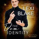 The Dom Identity: The Masters and Mercenaries: Reloaded Series, Book 2 (Unabridged) MP3 Audiobook