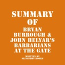 Summary of Bryan Burrough and John Helyar's Barbarians at the Gate (Unabridged) MP3 Audiobook