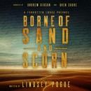 Borne of Sand and Scorn: A Forgotten Lands Prequel MP3 Audiobook