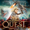 Once Upon a Quest: Five tales from the Romance a Medieval Fairytale series MP3 Audiobook