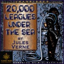 20,000 Leagues Under the Sea [Classic Tales Edition] (Unabridged) MP3 Audiobook