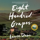Download Eight Hundred Grapes (Unabridged) MP3