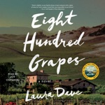 Eight Hundred Grapes (Unabridged)