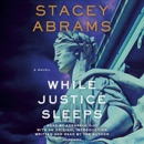 While Justice Sleeps: A Novel (Unabridged) listen, audioBook reviews, mp3 download